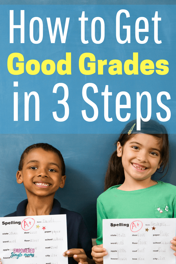 Learn the easy 3 step process how to get good grades for students in middle school, high school or college. #highschool, #middleschool, #math #grades