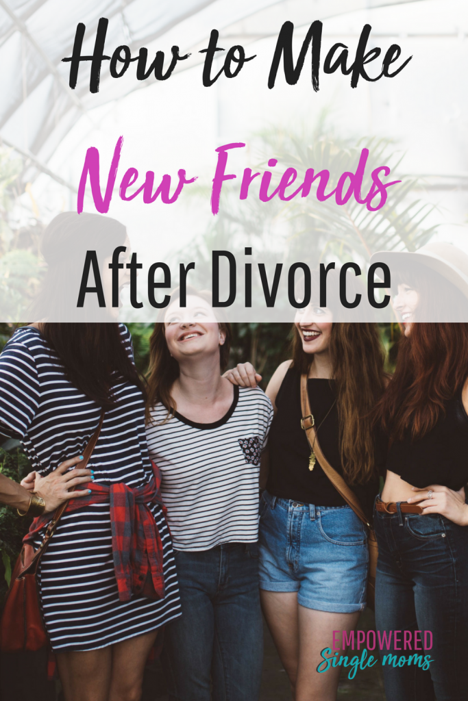 Making friends as an adult is hard enough. Often one of the consequences of divorce is losing friends. These tips will show you how to make friends after your divorce. #divorce, #singlemom