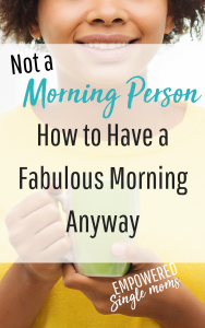 Morning routines for the non monring person