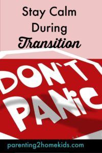 How to Calm Panic During Transition