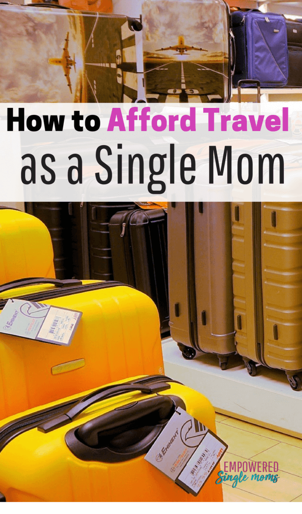 Single moms can afford to travel. Find out the tips to travel on the cheap. Even on a single mom's budget, these tips will make it possible. Here are some fantastic ideas to make your dream of travel a reality. #singlemom, #budgettravel, #cheaptravel