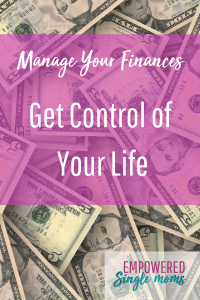 manage your money to control your life