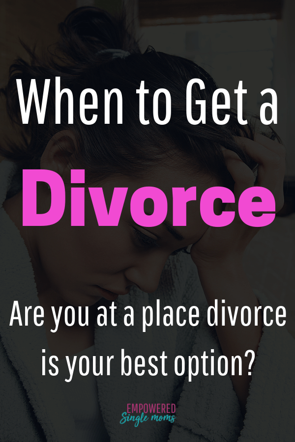 """When to get a divorce"" is one of the most difficult questions to struggle with. Sometimes life after divorce is better than being married."