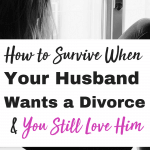 """If you are asking, """"What do I do, my husband wants a divorce and l don't?"""" You can find advice here on how to survive and get through the devastation. These tips to for women will help you survive the pain. #divorce"""
