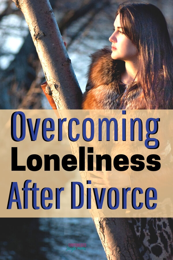 Advice on dealing with loneliness in your life after divorce for women. This post seperation advice for how to deal with loneliness really works.