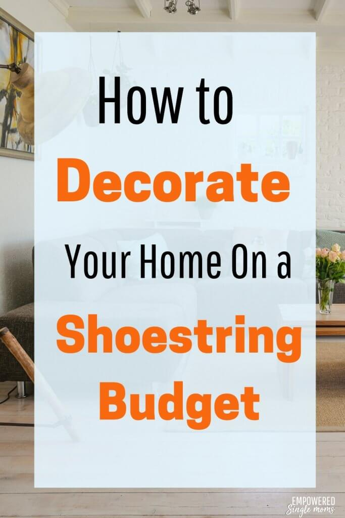 How to decorate your home on a shoestring budget