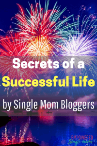 Single mom bloggers share inspiration & secrets of a successful single mom life. Awesome tips on dating, co-parenting, budgeting and self care. #singlemom #inspiration #singlemombloggers