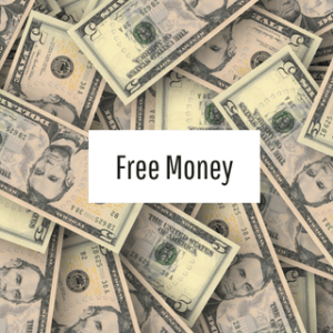My Favorite Way to Get Free Money Now