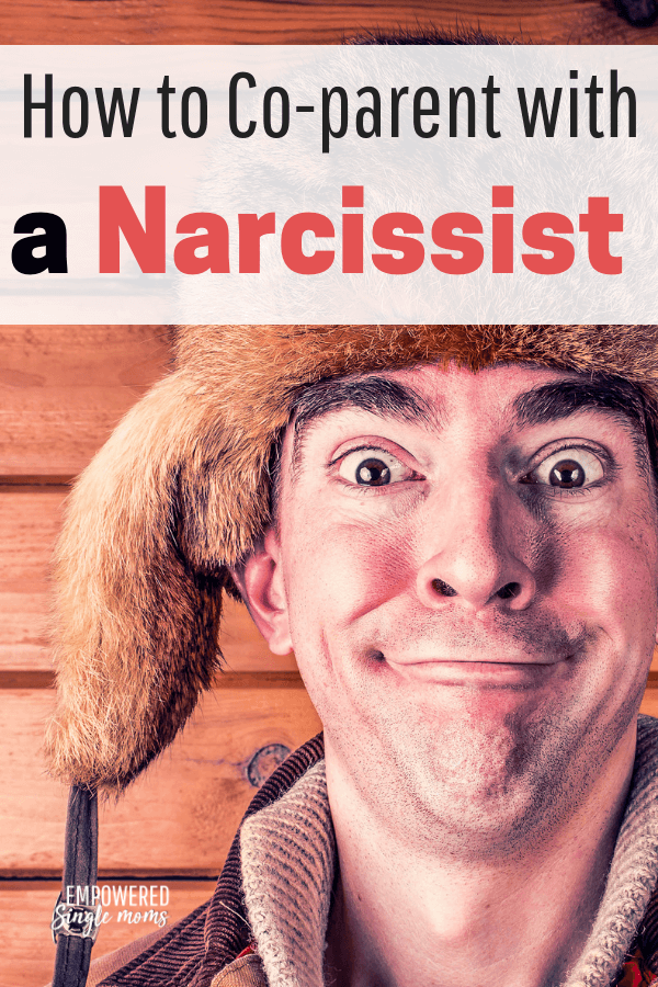 How to Manage Co-parenting with a Narcissist Empowered Single Moms