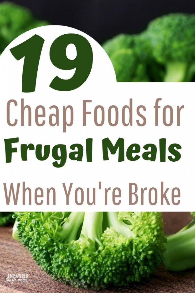cheap food when you are broke