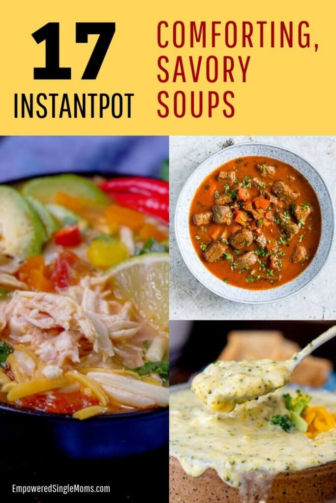 Yummy, fast savory soup recipes for your instant pot. These are the best comfort food ever.