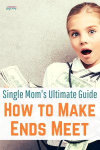 Single Mom's frugal living tips to make ends meet when you live on a single income