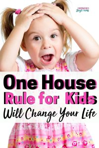 house rule for kids to keep your home running peacefully