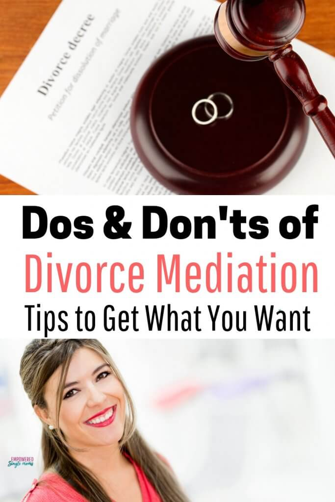 Dos & don'ts of divorce mediation to get what you want