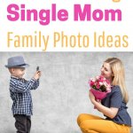 Amazing single mom family picture ideas for your family photo shoot