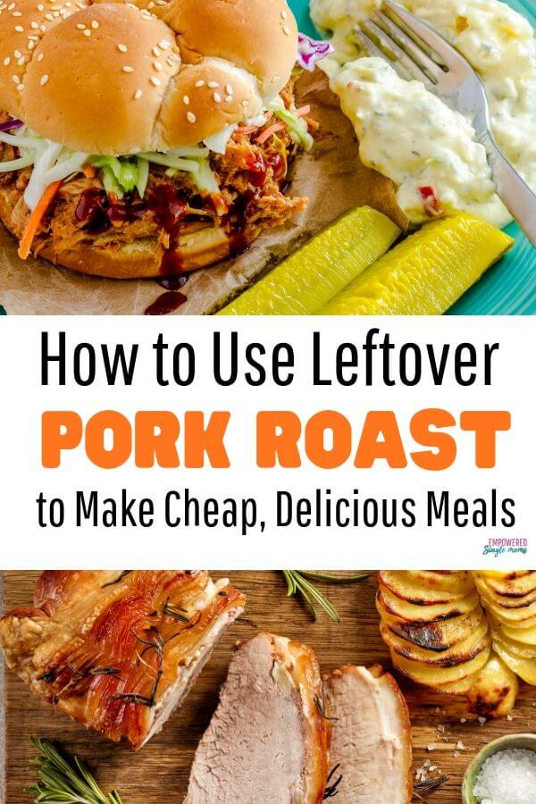 Easy, cheap recipes with leftover pork roast
