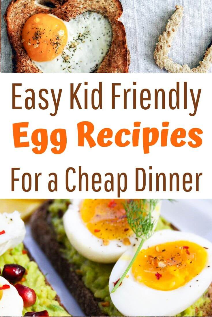 Easy kid friendly egg recipes for a cheap dinner