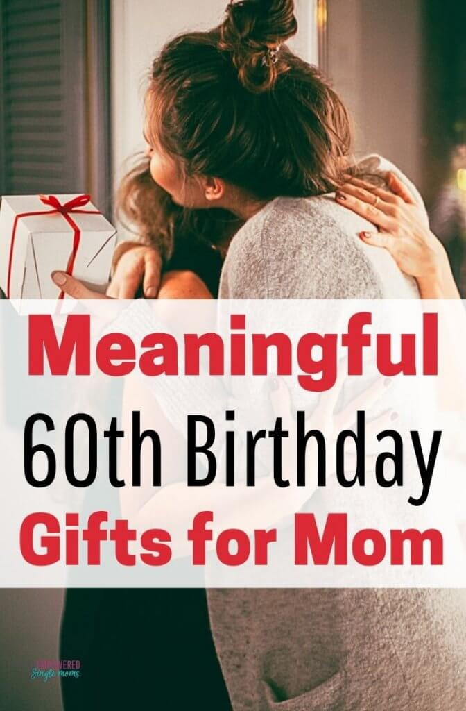 mom's 60th birthday gift ideas