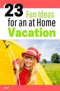 camping vacation at home