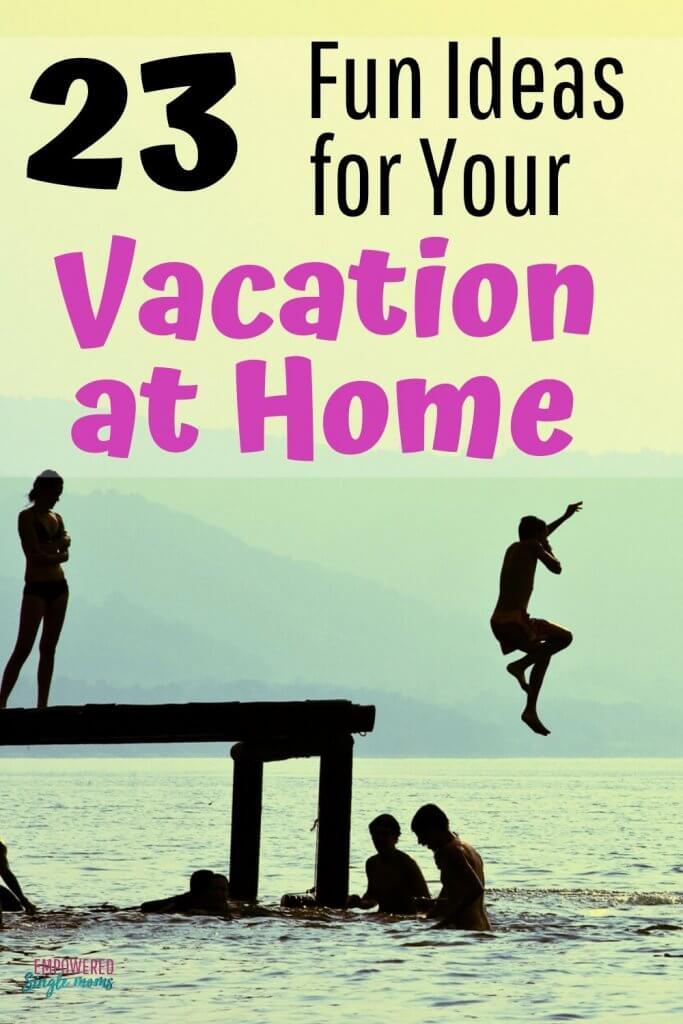 Staycation for sinlge moms