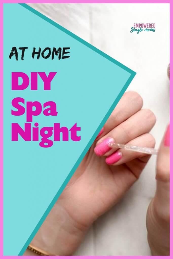 DIY spa night